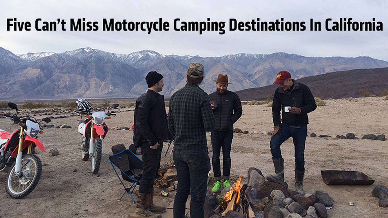 Five Can't Miss Motorcycle Camping Destinations In California