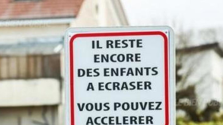"""Traffic sign in France says """"there are still children to crush, you can accelerate"""""""