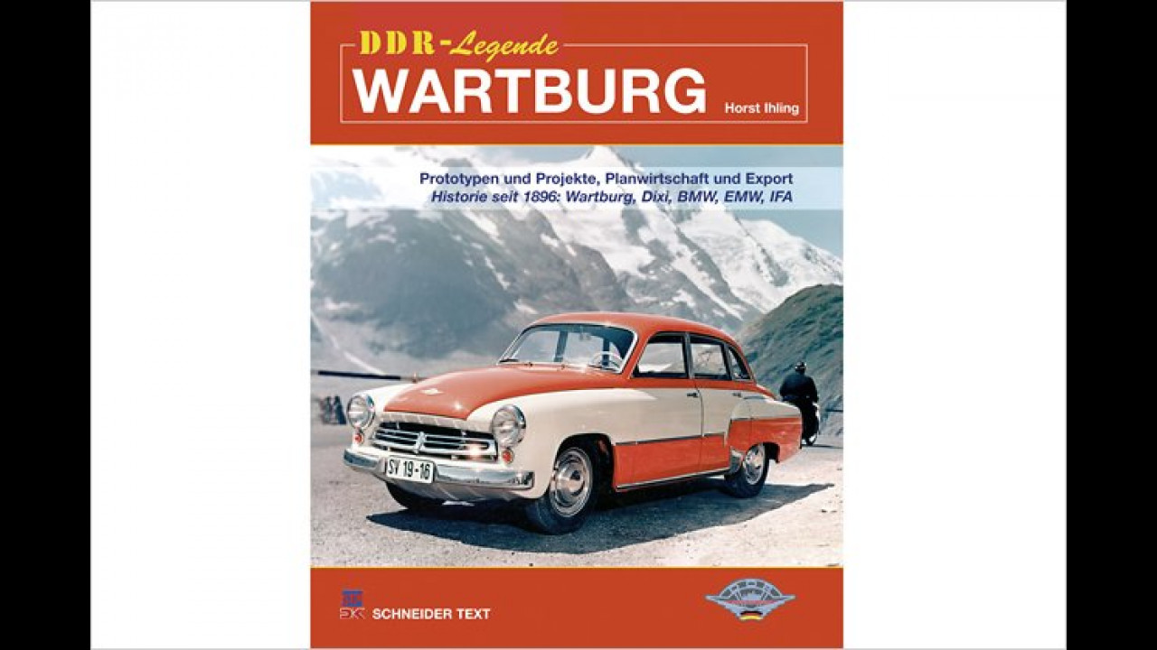Horst Ihling: DDR-Legende Wartburg