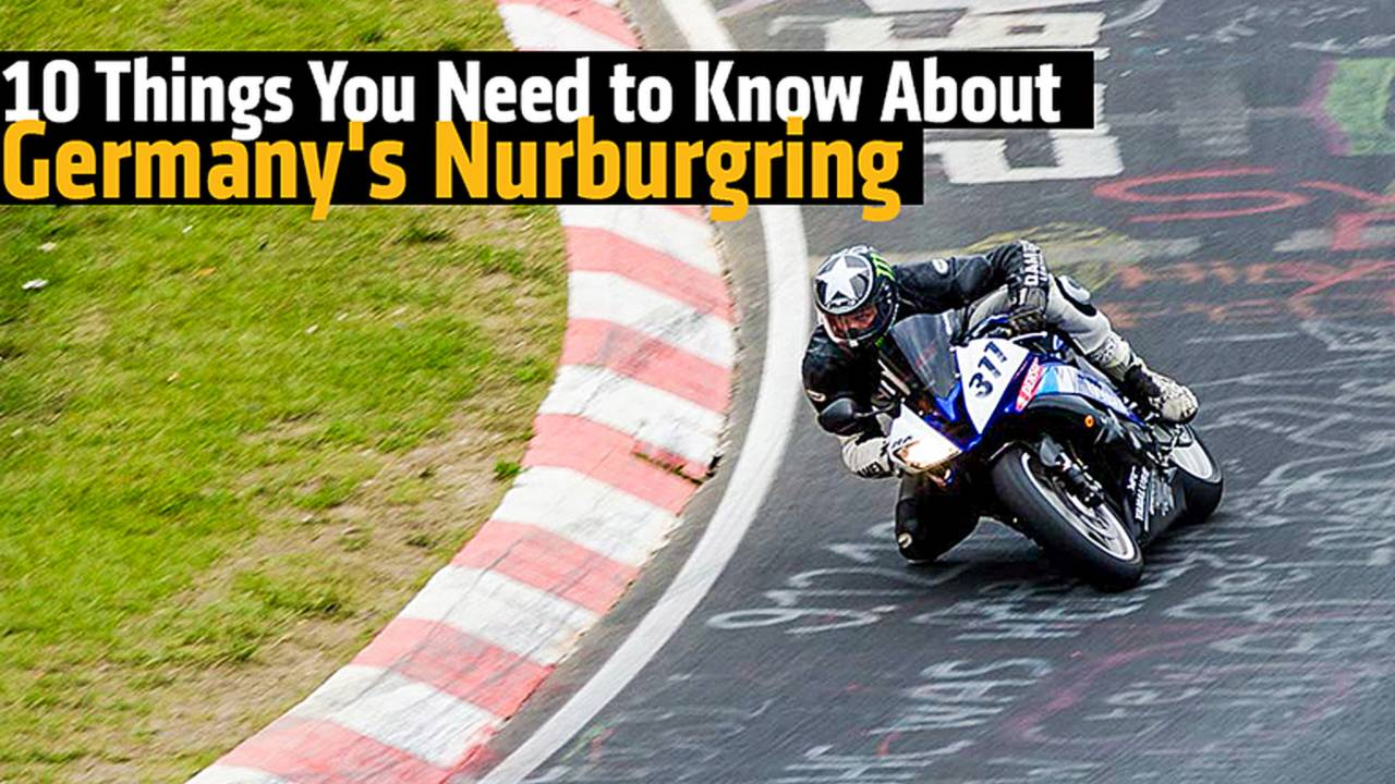 10 Things You Need to Know About Germany's Nurburgring