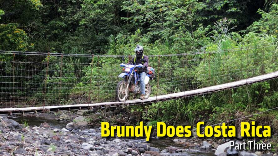 Brundy Does Costa Rica - Part Three