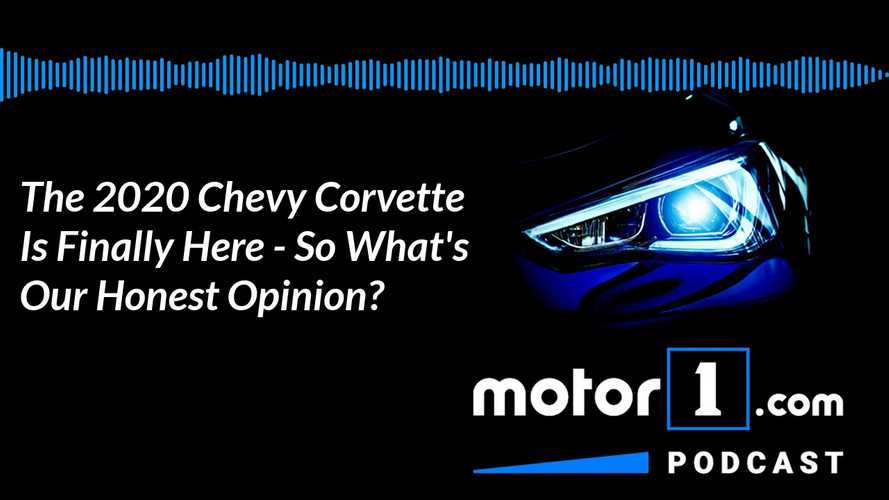 The 2020 Chevy Corvette Is Finally Here: Podcast #17