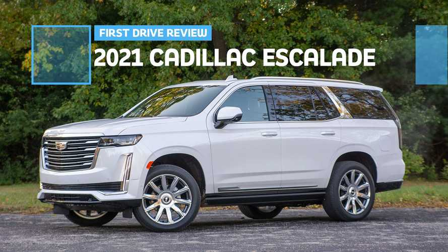 2021 Cadillac Escalade First Drive Review: The Cadillac Of Cadillacs
