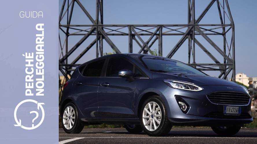 Ford Fiesta, perché noleggiarla... invece di comprarla