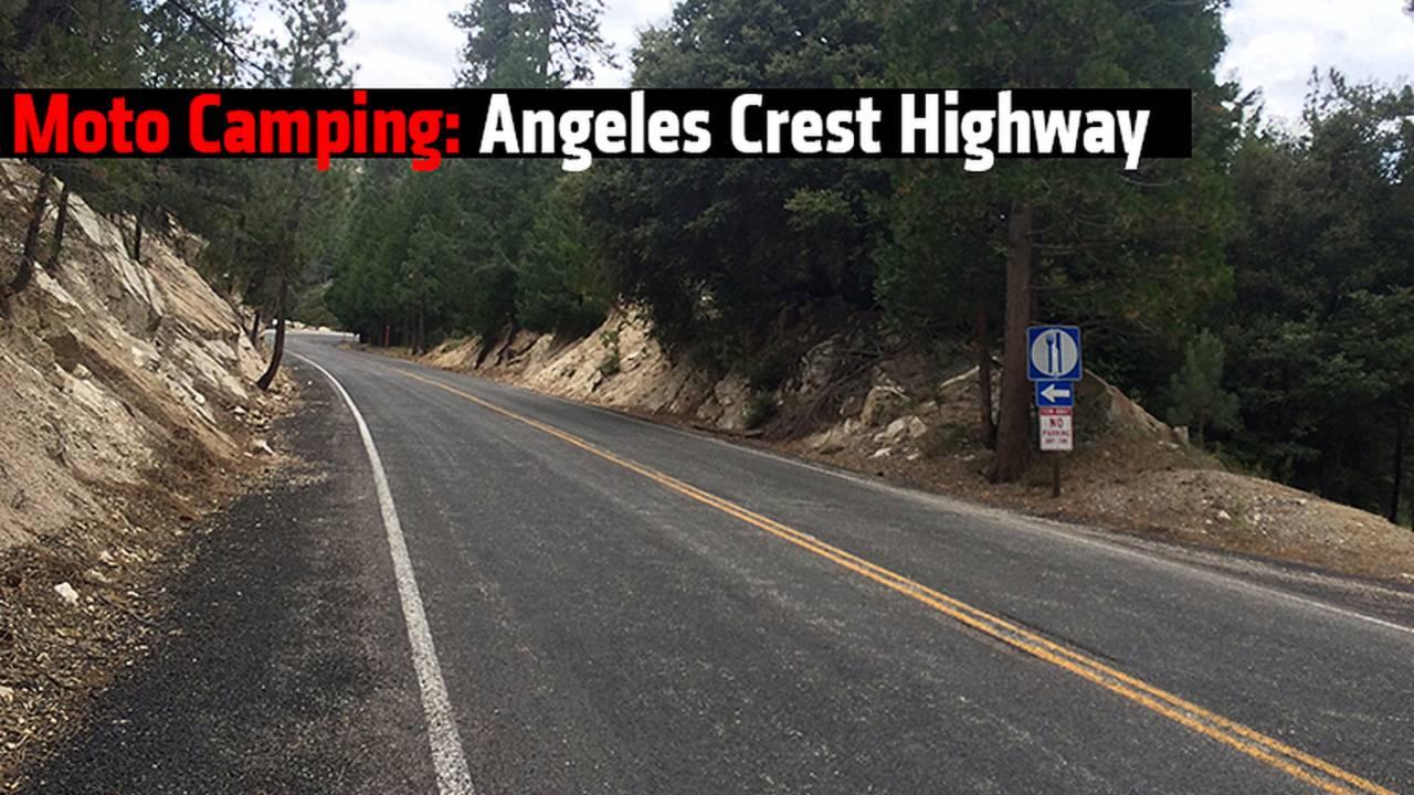 Moto Camping: Angeles Crest Highway