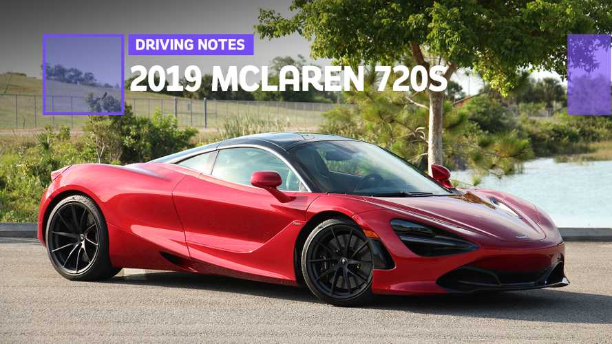 2019 McLaren 720S Driving Notes: Pretty Much Perfect