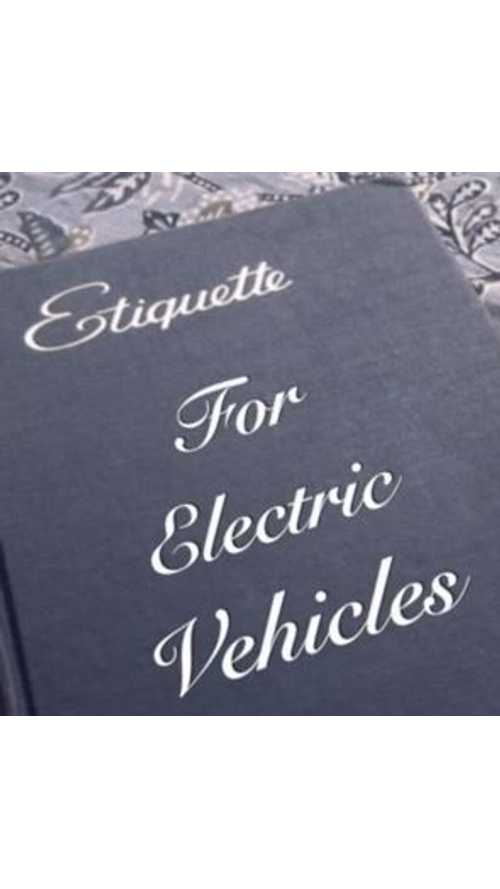 Video: Etiquette Tips For EV Owners