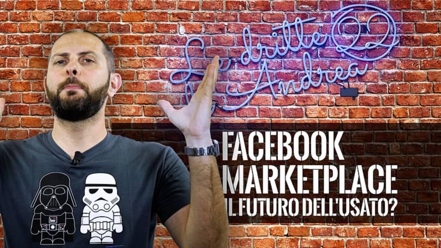 Le Dritte di Andrea, Facebook Marketplace è il futuro dell'usato?