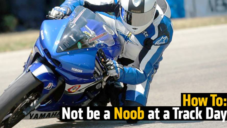 How To: Not be a Noob at a Track Day