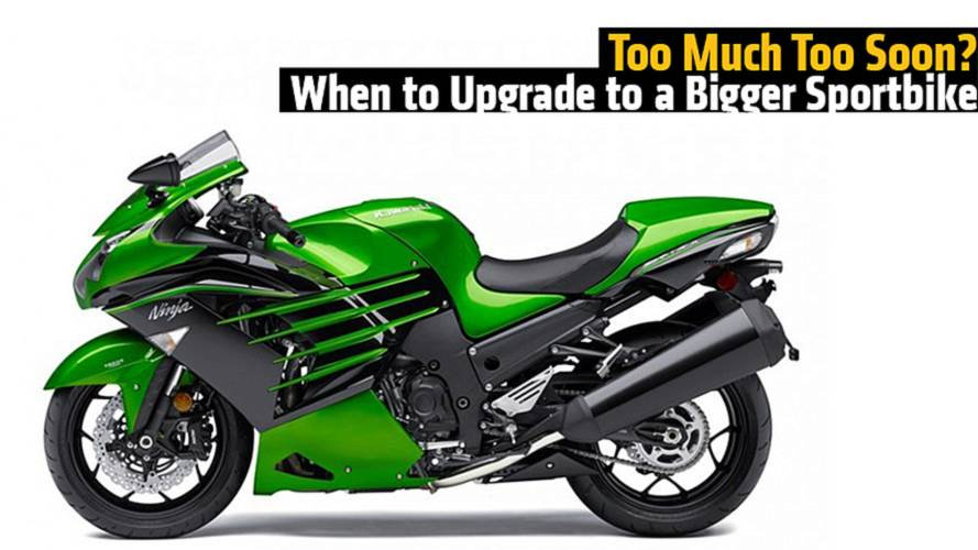 Too Much Too Soon? When to Upgrade to a Bigger Sportbike