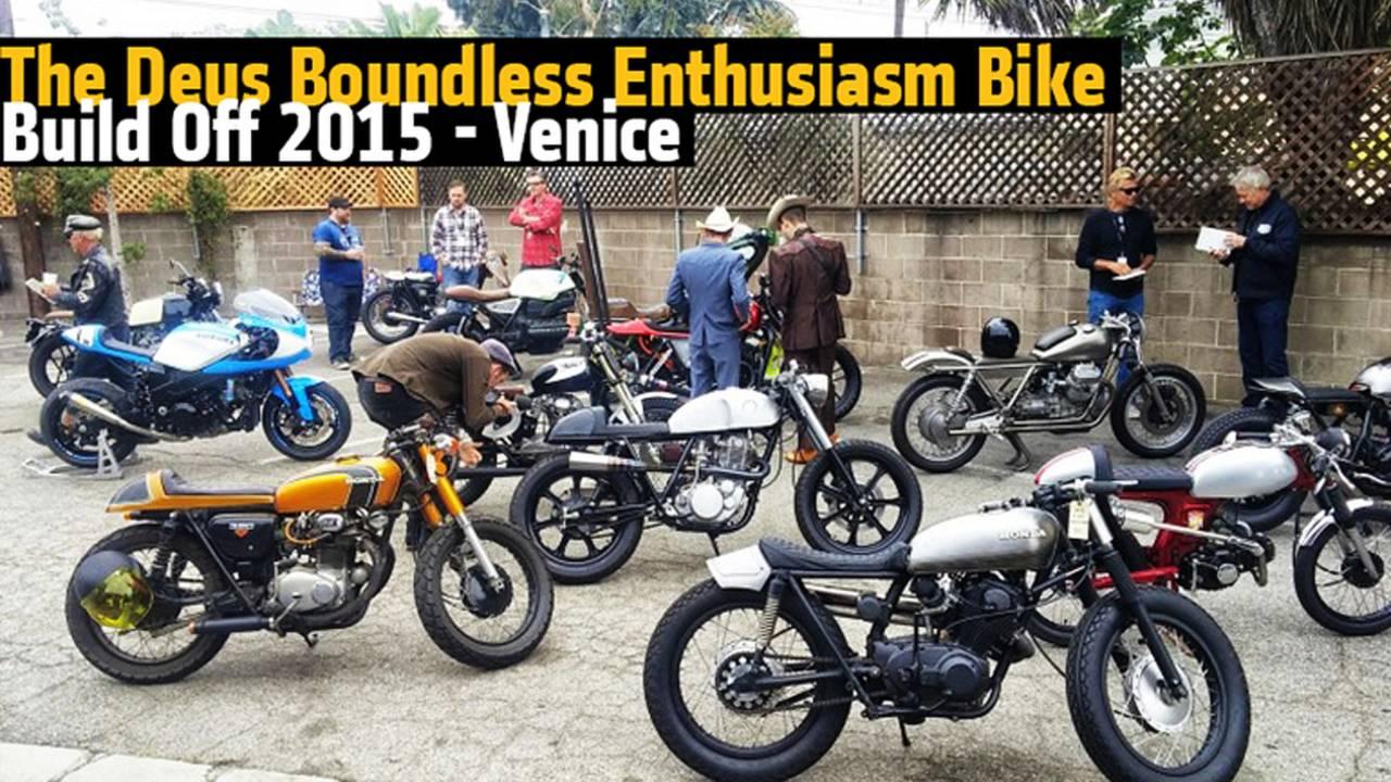 Deus Ex Machina Bike Build Off 2015 - Venice