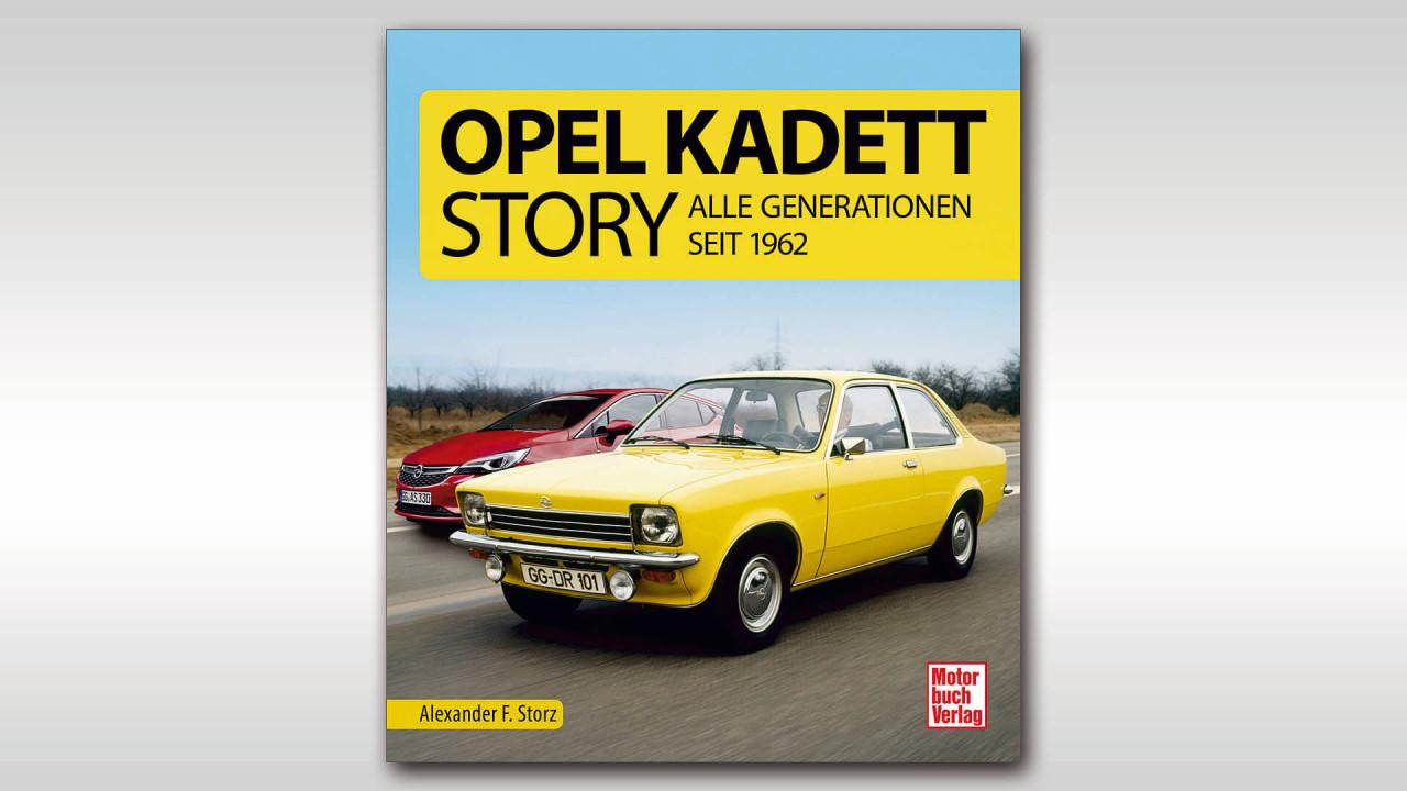 Alexander F. Storz: Opel Kadett-Story