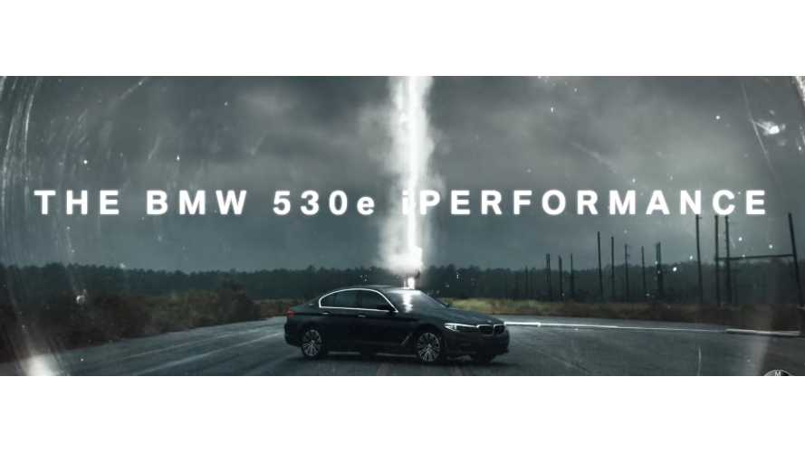 "BMW Launches 530e With Odd ""Fully Harnessed"" Electricity Claim And Lightning Strikes - Video"