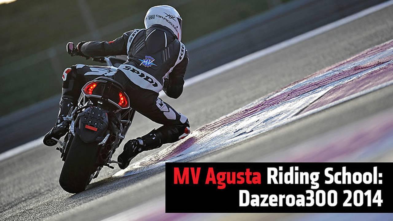 MV Agusta Riding School: Dazeroa300 2014