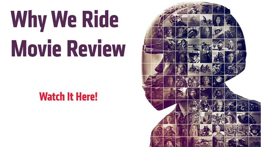 Why We Ride Movie Review — Watch It Here