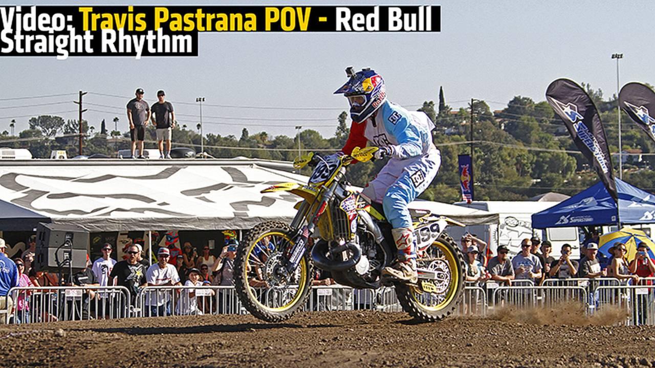 Video: Travis Pastrana POV - Red Bull Straight Rhythm