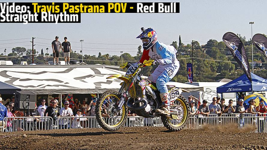 Video: Travis Pastrana POV - Red Bull Straight Rhythm
