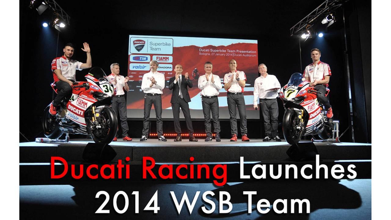 Ducati Racing Launches 2014 WSB Team