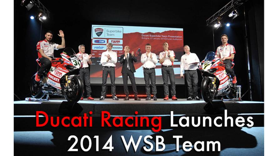 Ducati Racing Launches 2014 WSB Team