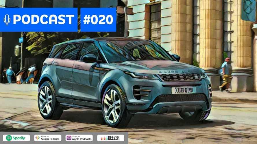 Motor1.com Podcast #20: Como é e quanto custa o novo Range Rover Evoque