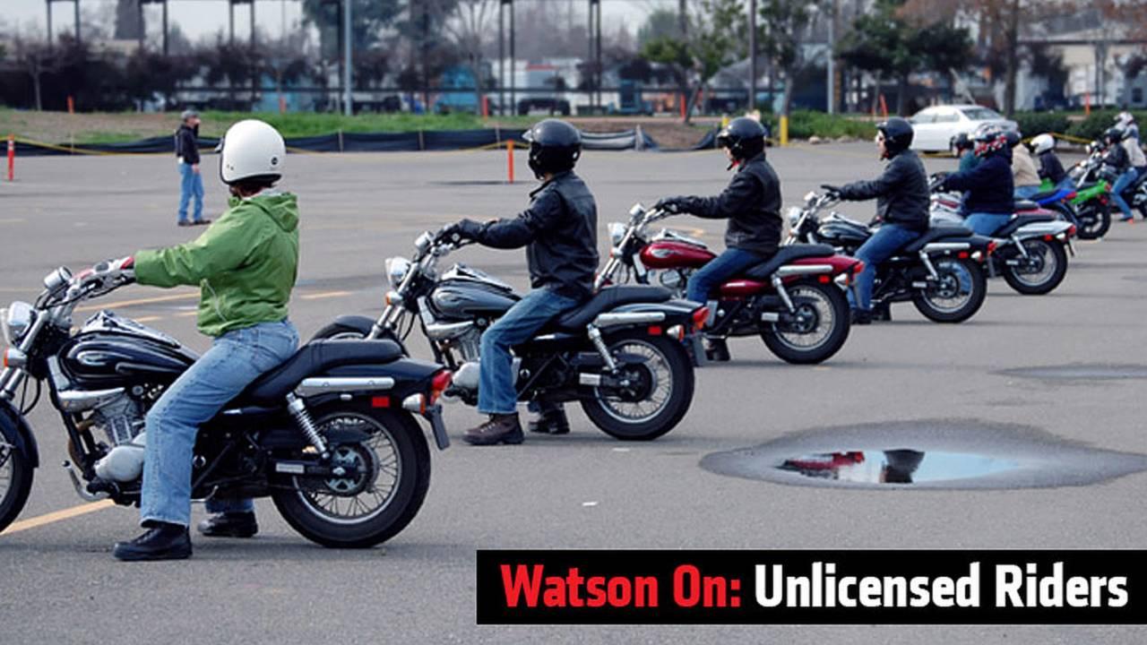 Watson On: Unlicensed Riders