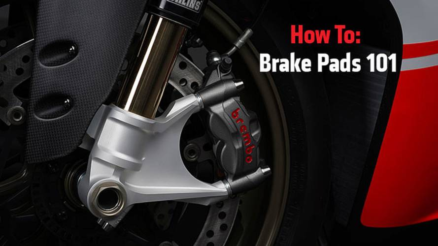 How To: Brake Pads 101