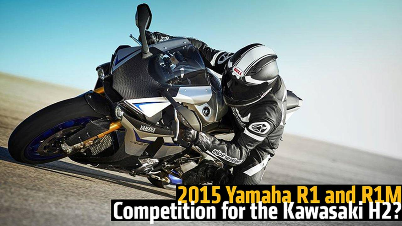 2015 Yamaha R1 and R1M - Competition for the Kawasaki H2?