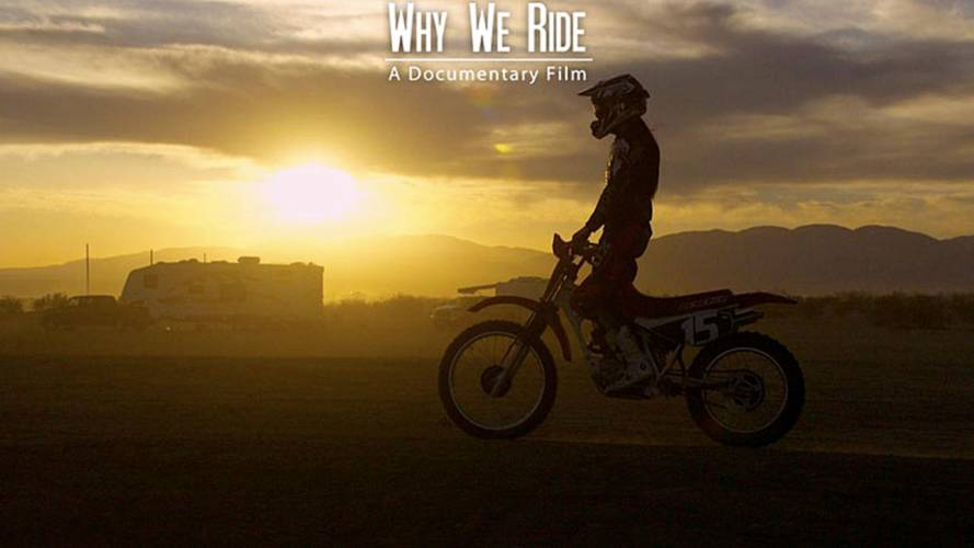 Why We Ride: The Movie We Need