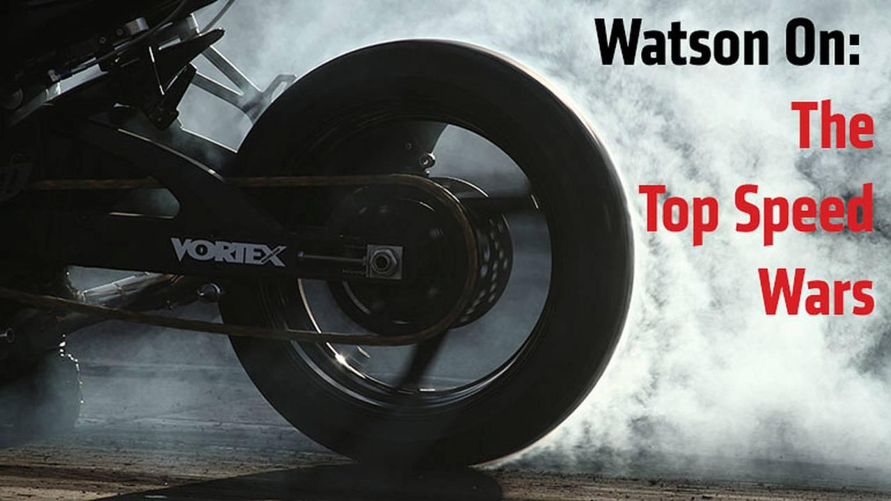 Watson On: The Top Speed Wars