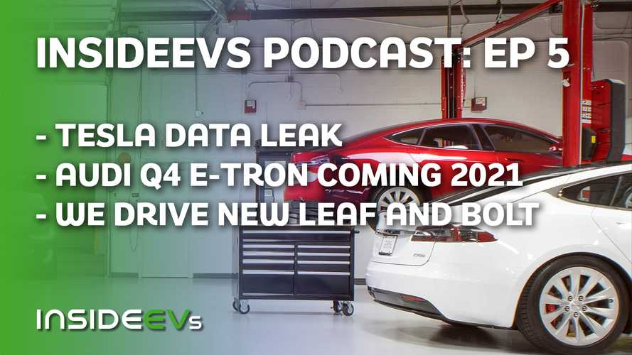InsideEVs Podcast: Tesla Data Leak, Audi Q4 Price Rumor, More