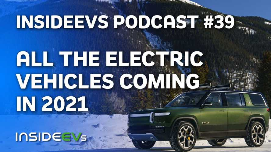 We Preview All The Electric Vehicles Coming In 2021