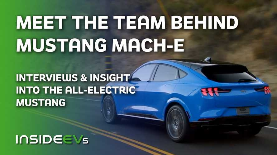 InsideEVs Exclusive: Ford Mustang Mach-E | Meet the Team Behind the EV