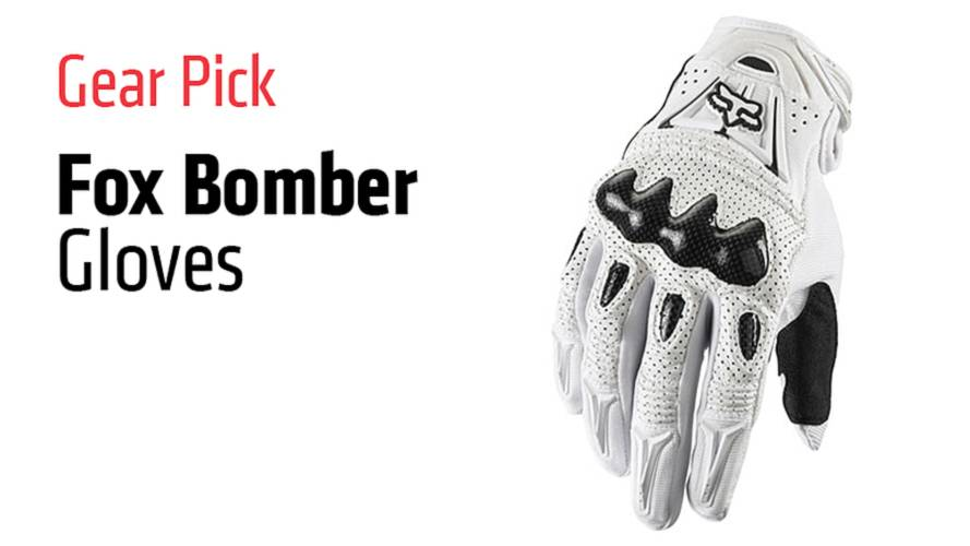Gear Pick: Fox Bomber Gloves