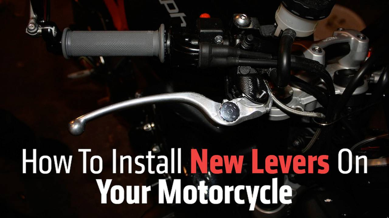 How To Install New Levers on Your Motorcycle