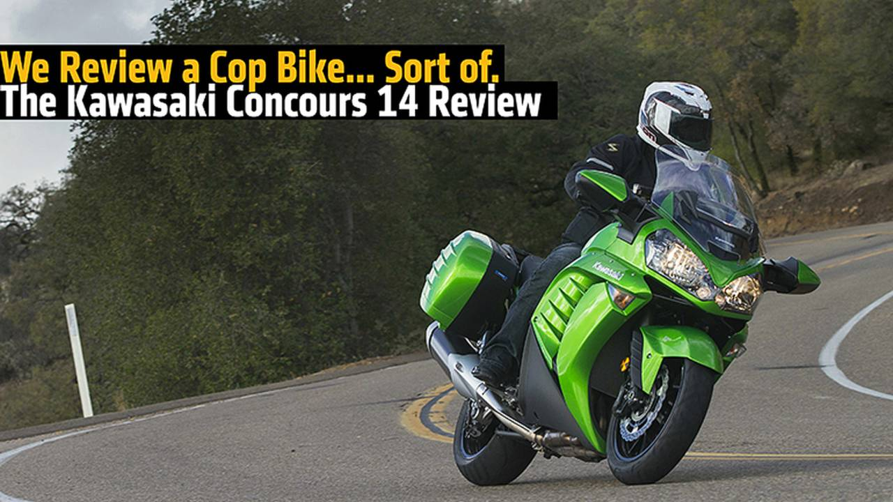 We Review a Cop Bike… Sort of. The 2015 Kawasaki Concours 14 Review
