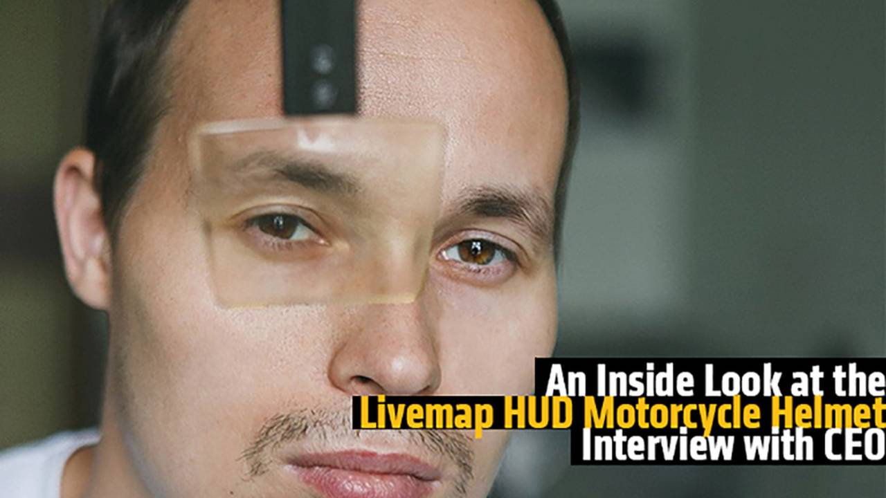 Understanding HUD Motorcycle Helmets - Exclusive Interview with LiveMap CEO