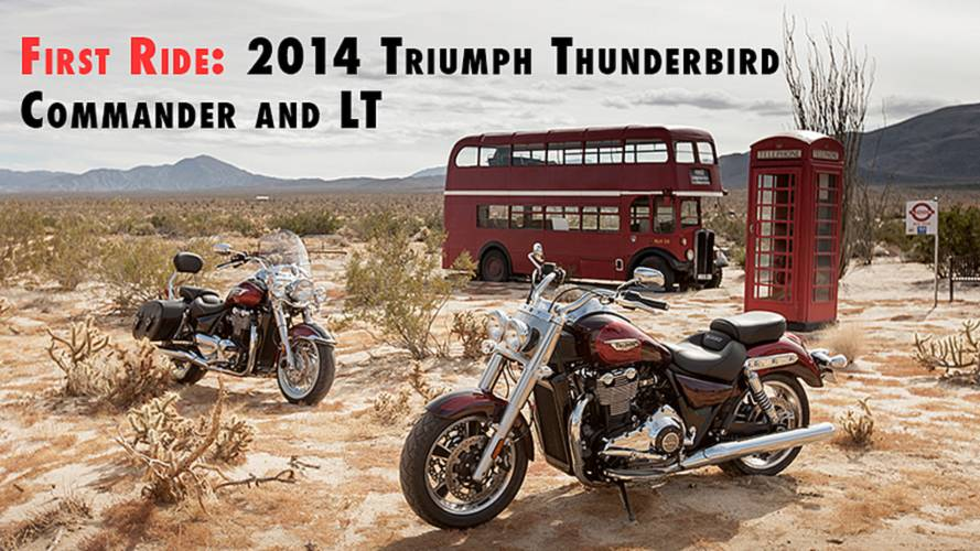 First Ride: 2014 Triumph Thunderbird Commander and Thunderbird LT