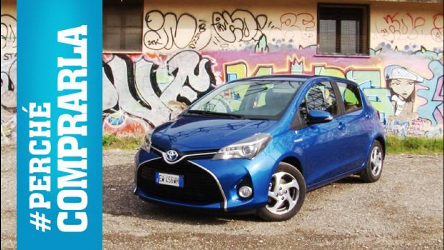 Toyota Yaris ibrida, perché comprarla... e perché no [VIDEO]