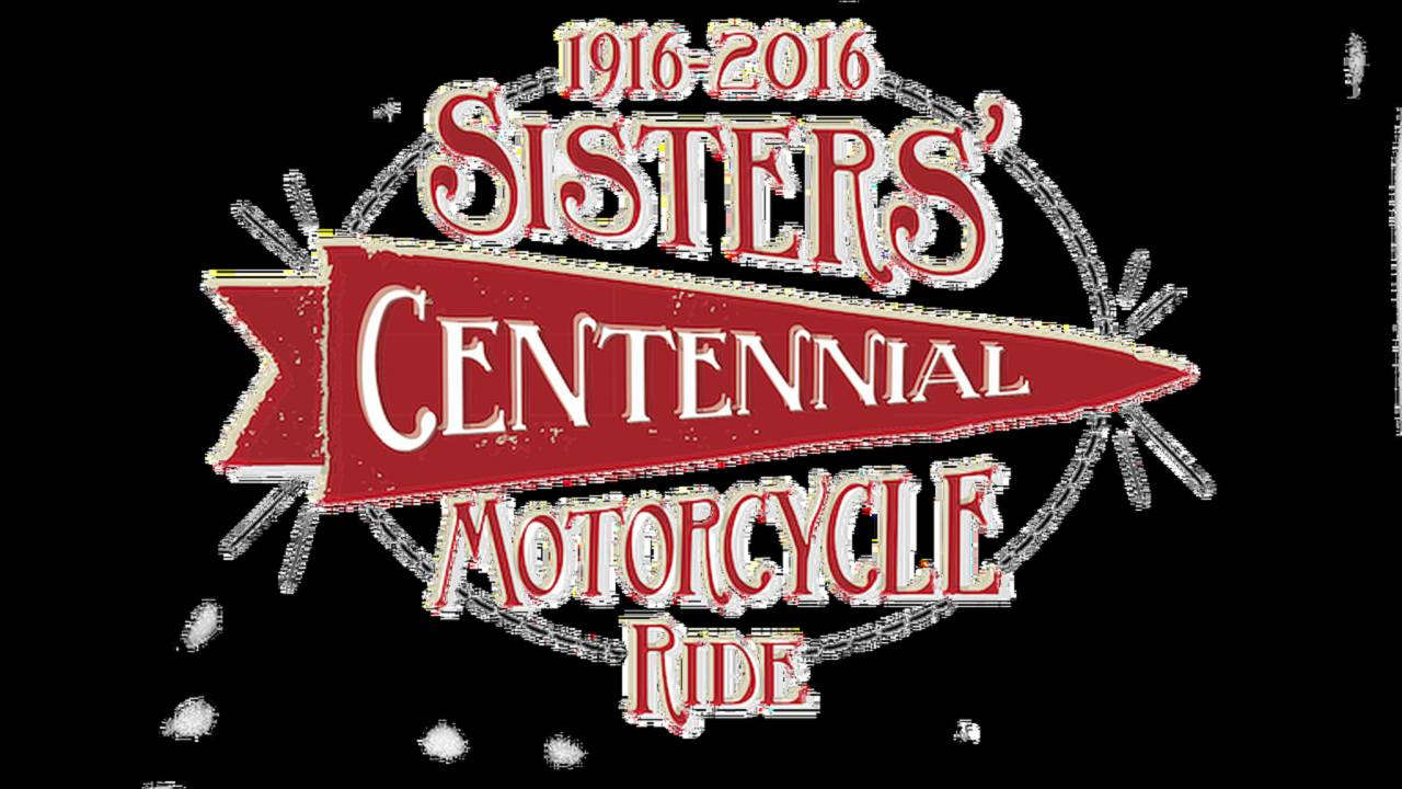 100 Years, 100 Women: The Sisters' Centennial Motorcycle Ride