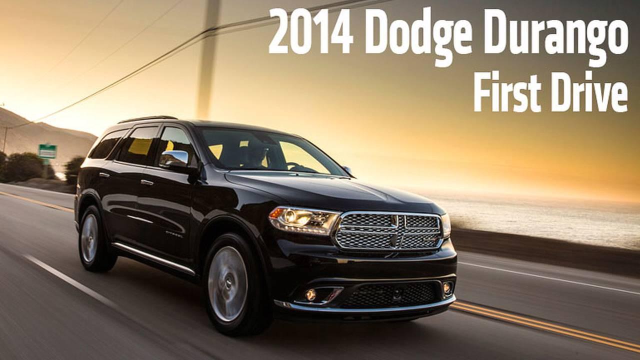 First Drive: 2014 Dodge Durango