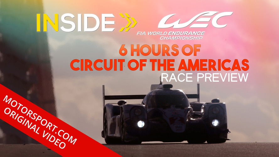 "Inside WEC ""6 Hours of Circuit of the Americas"" Race Preview"
