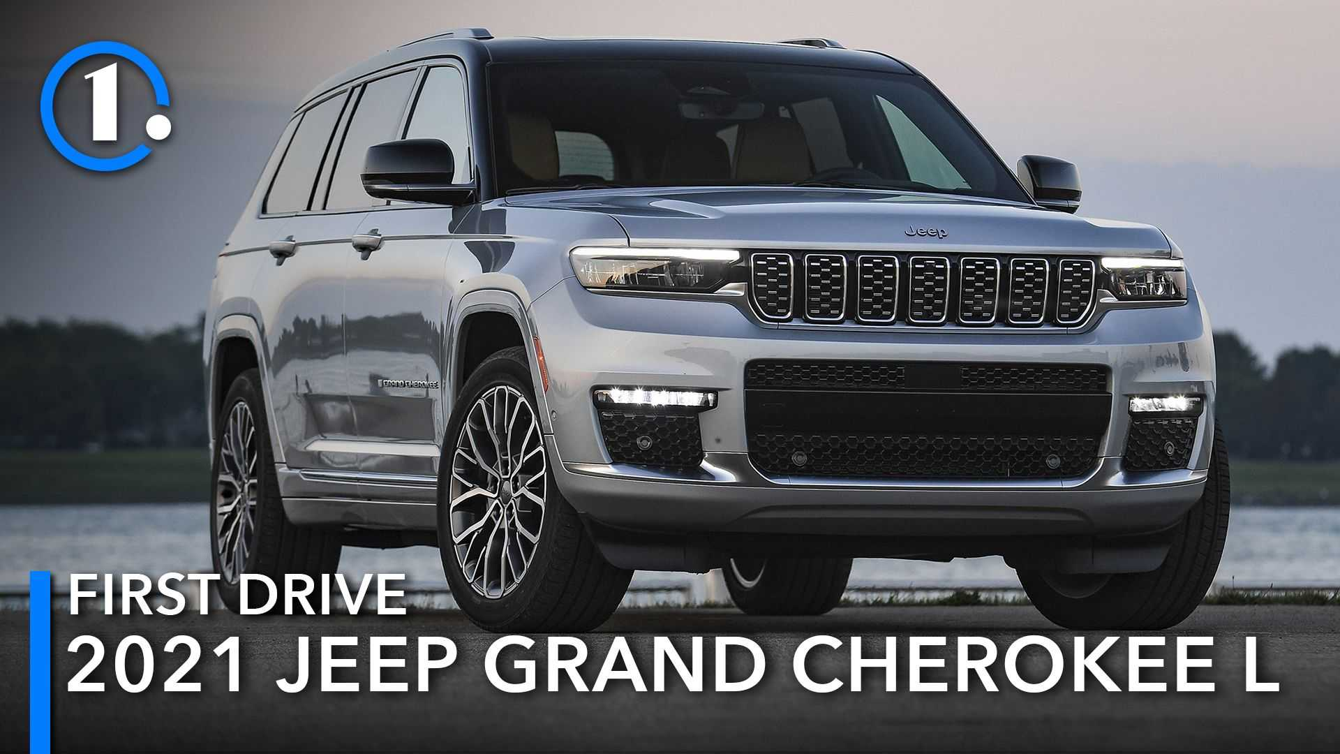 2021 Jeep Grand Cherokee L First Drive Review: Overdue Expansion