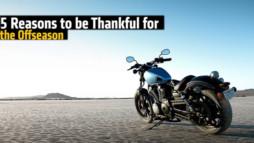 5 Reasons to be Thankful for the Motorcycling Offseason