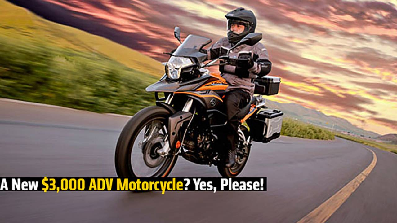 A New $3,000 ADV Motorcycle? Yes, Please!