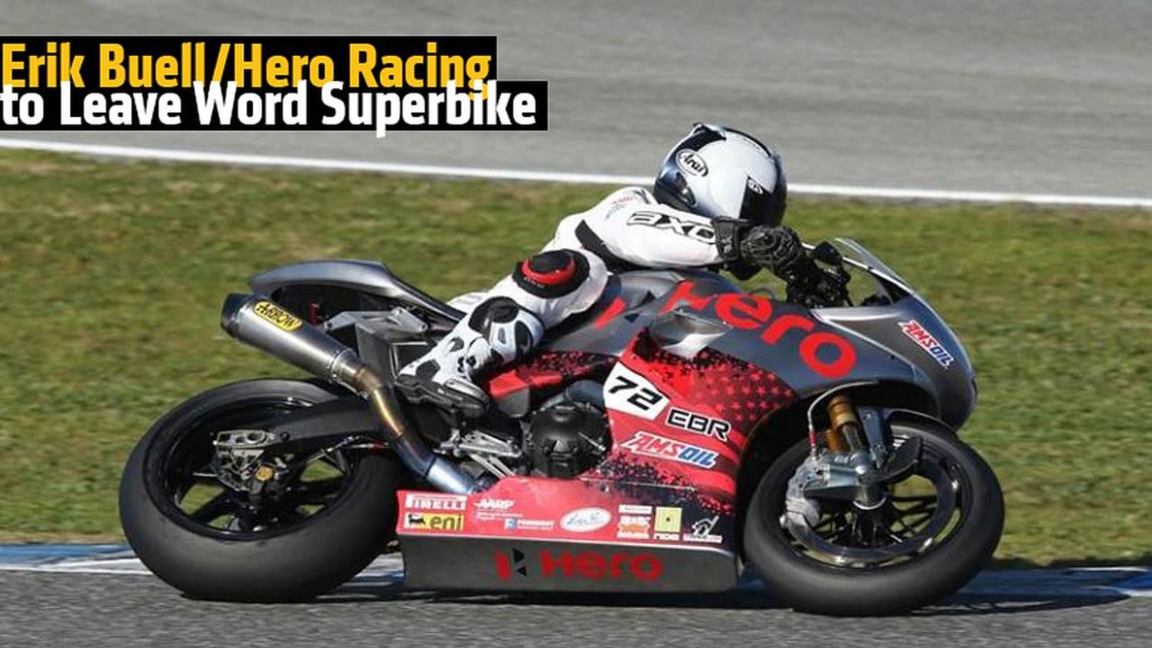 Erik Buell /Hero Racing to Leave World Superbike