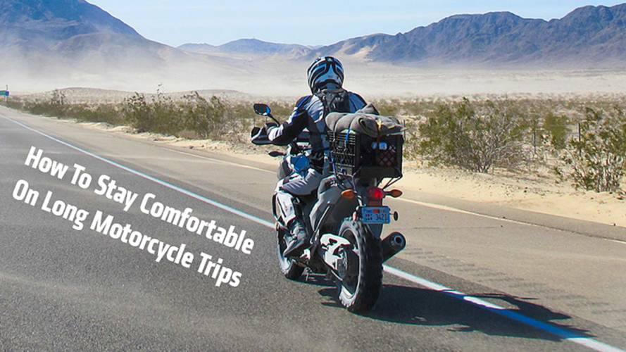 How To Stay Comfortable On Long Motorcycle Rides