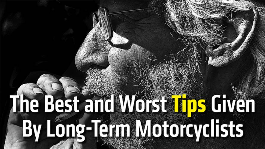 The Best and Worst Tips Given By Long-Term Motorcyclists
