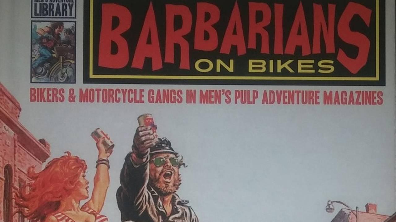 Barbarians on Bikes - Biker Book Report