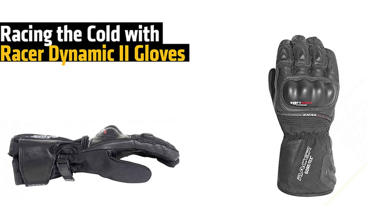 Racing the Cold with Racer Dynamic II Gloves