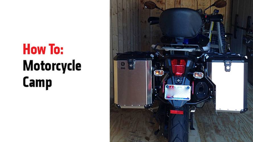 How To: Motorcycle Camp